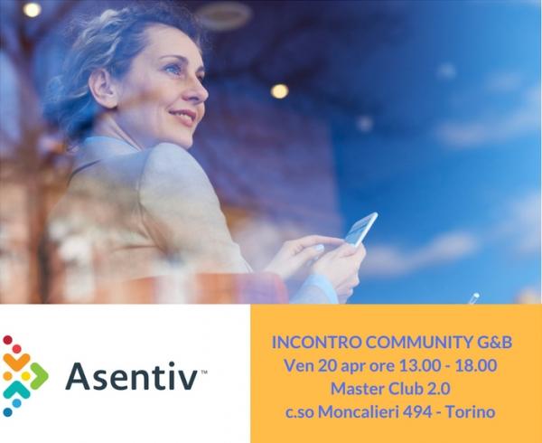 Incontro Community Asentiv Torino G&B aprile