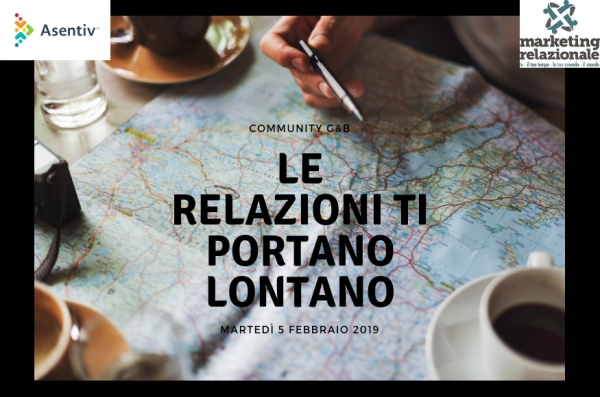 Incontro Community Asentiv Torino G&B: Le relazioni ti portano lontano.